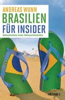 Andreas Wunn: Brasilien für Insider ★★★★★