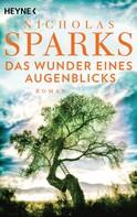 Nicholas Sparks: Das Wunder eines Augenblicks ★★★★