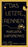 Marjana Gaponenko: Das letzte Rennen ★★★★★
