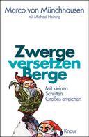 Marco von Münchhausen: Zwerge versetzen Berge ★★★★★