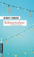 Birgit Ebbert: Schneewalzer ★★★★