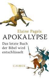 Apokalypse - Das letzte Buch der Bibel wird entschlüsselt