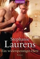 Stephanie Laurens: Ein widerspenstiges Herz ★★★★