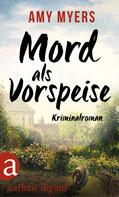 Amy Myers: Mord als Vorspeise ★★★★