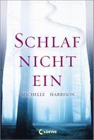 Michelle Harrison: Schlaf nicht ein ★★★★★