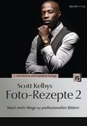 Kathrin Lichtenberg: Scott Kelbys Foto-Rezepte 2 ★★★★