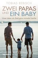 Tobias Rebisch: Zwei Papas und ein Baby ★★★★