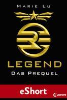 Marie Lu: Legend - Das Prequel ★★★★★