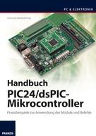 Anne König: Handbuch PIC24/dsPIC-Mikrocontroller