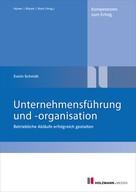 E. Schmidt: Unternehmensführung und -organisation