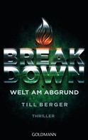 Till Berger: Breakdown - Welt am Abgrund ★★★★