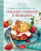 Martin Lagoda: Hinein in den Sommer mit Holunder, Erdbeere & Rhabarber ★★★★★