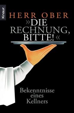 """Herr Ober: """"Die Rechnung, bitte!"""" ★★★"""