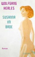 Wolfgang Herles: Susanna im Bade ★★★★