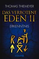 Thomas Thiemeyer: Das verbotene Eden 2 ★★★★