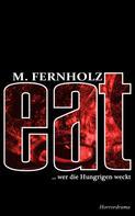 M. Fernholz: eat