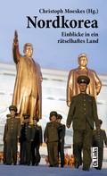 Christoph Moeskes: Nordkorea ★★★★