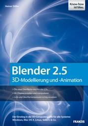 Blender 2.5 - 3D-Modellierung und -Animation