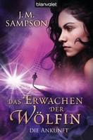 J.M. Sampson: Das Erwachen der Wölfin 2 ★★★★