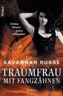 Savannah Russe: Traumfrau mit Fangzähnen ★★★★