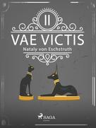 Nataly von Eschstruth: Vae Victis II