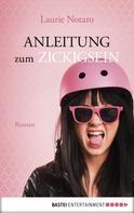 Laurie Notaro: Anleitung zum Zickigsein ★★★