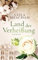 Leila Meacham: Land der Verheißung ★★★★
