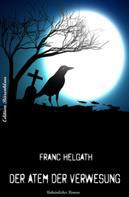 Franc Helgath: Der Atem der Verwesung ★★★