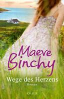 Maeve Binchy: Wege des Herzens ★★★★