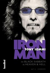 Iron Man - Von Black Sabbath bis Heaven And Hell