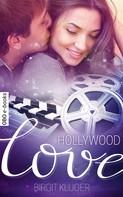 Birgit Kluger: Hollywood Love ★★★★