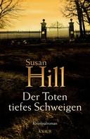 Susan Hill: Der Toten tiefes Schweigen ★★★★