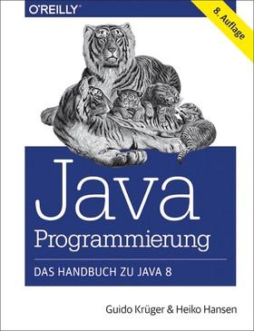 Java-Programmierung - Das Handbuch zu Java 8
