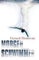 Gerard Donovan: Morgenschwimmer ★★