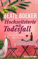 Beate Boeker: Hochzeitstorte mit Todesfall ★★★★