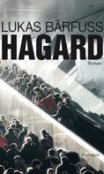 Lukas Bärfuss: Hagard ★★★