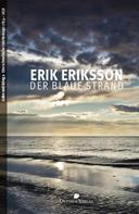 Erik Eriksson: Der blaue Strand ★★★★★