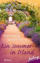 Ein Sommer in Irland - Roman