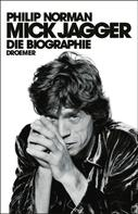 Philip Norman: Mick Jagger ★★★
