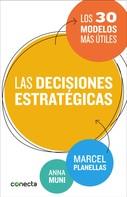 Marcel Planellas: Las decisiones estratégicas