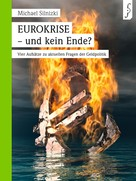 Dr. Michael Silnizki: EUROKRISE -und kein Ende?