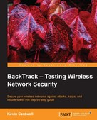 Kevin Cardwell: BackTrack - Testing Wireless Network Security