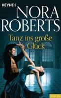 Nora Roberts: Tanz ins große Glück ★★★★