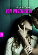 Kody Keplinger: Von wegen Liebe ★★★★★