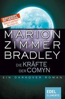 Marion Zimmer Bradley: Die Kräfte der Comyn ★★★★★