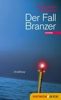 Christoph W. Bauer: Der Fall Branzer