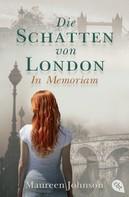 Maureen Johnson: Die Schatten von London - In Memoriam ★★★★★