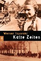 Werner Toporski: Kalte Zeiten ★★★★★