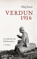 Olaf Jessen: Verdun 1916 ★★★★