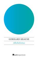 Gerhard Krause: Alkoholismus ★★★★